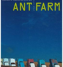 Ant Farm: 1968-1978 by Lewallen & Seid