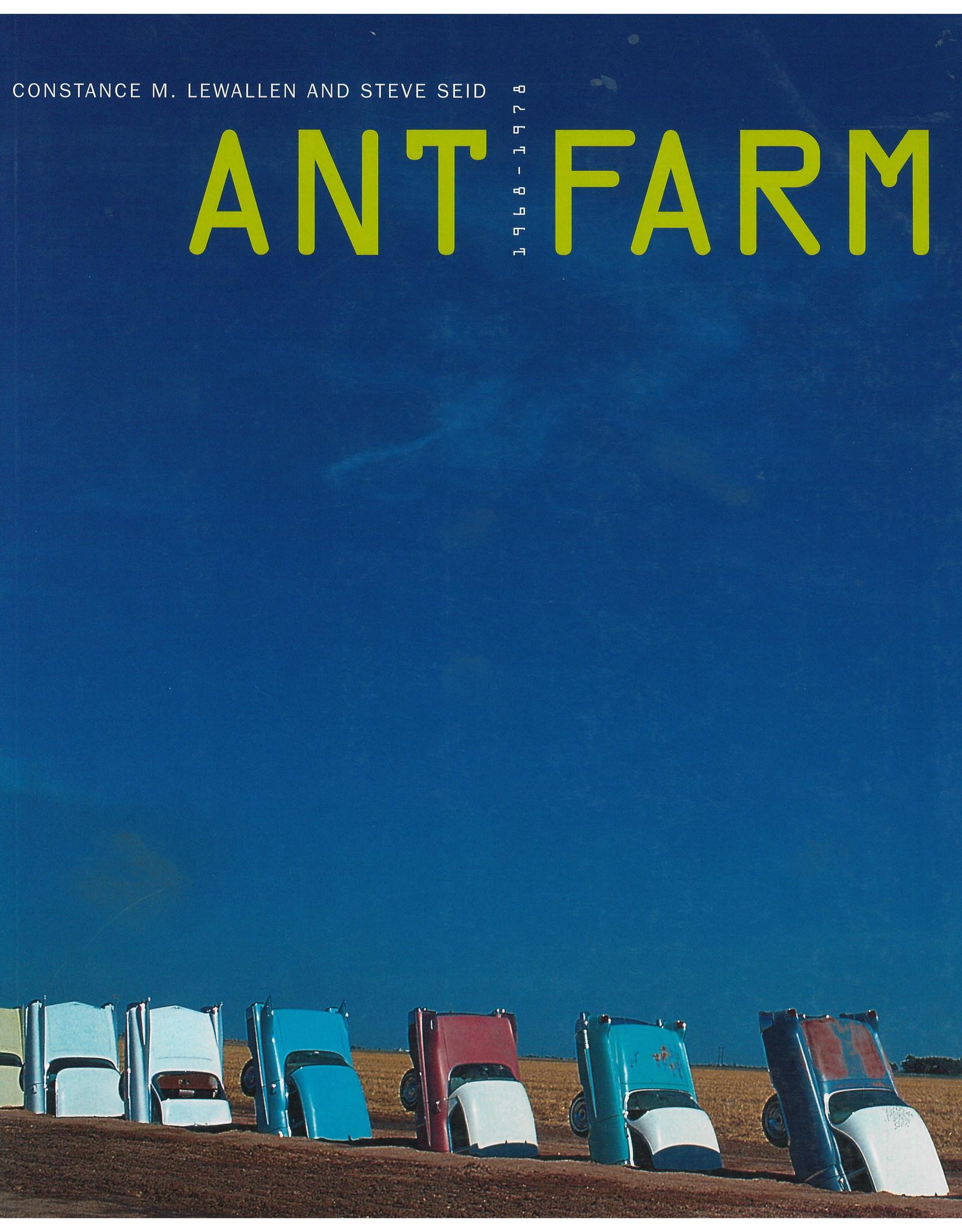 Ant Farm: 1968-1978 / Lewallen & Seid