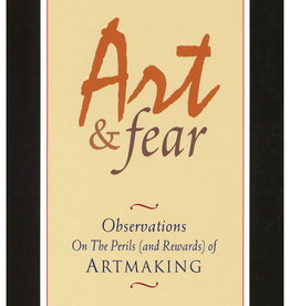 Art and Fear by David Bayles and Ted Orland