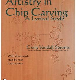 Artistry in Chip Carving / Craig Vandall Stevens