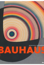 Bauhaus: 1919-1933: Workshops for Modernity / Bergdoll, Barry