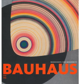 Bauhaus 1919-1933: Workshops for Modernity by Barry Bergdoll