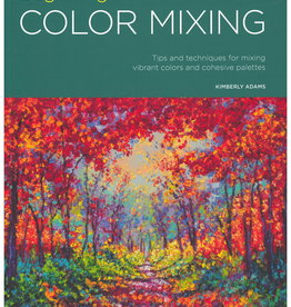 Beginning Color Mixing: Tips and Techniques for Mixing Vibrant Colors and Cohesive Palettes by Walter Foster