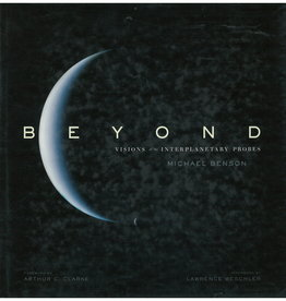 Beyond : Visions Of The Interplanetary Probes by Michael Benson