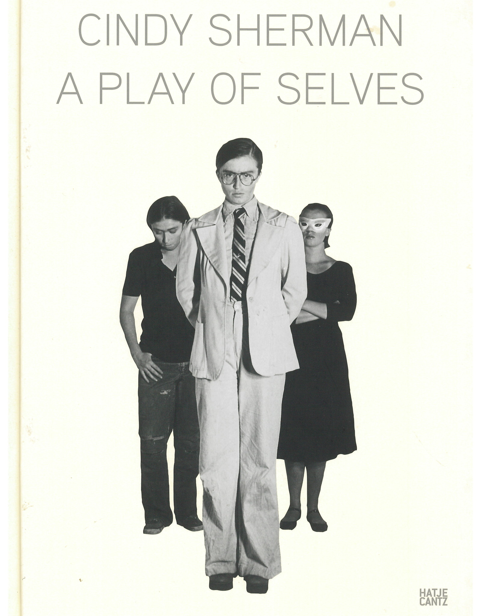 A Play of Selves / Cindy Sherman