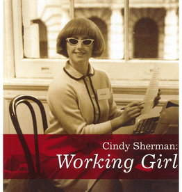 Cindy Sherman Working Girl by Catherine Morris