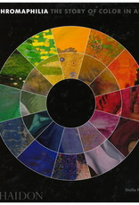 Chromaphilia: The Story of Color in Art Paul, Stella