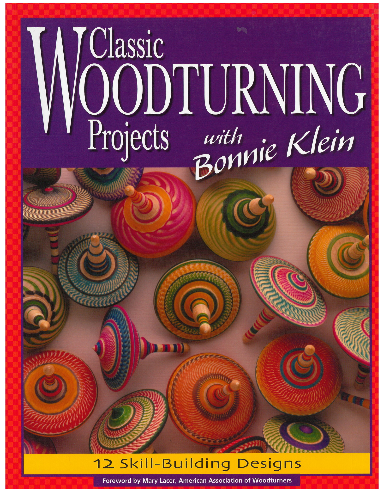 Classic Woodturning Projects / Bonnie Klein