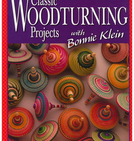 Classic Woodturning Projects  by Bonnie Klein