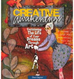 Creative Awakenings by Sheri Gaynor
