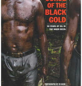 Curse of the Black Gold by Michael Watts and Ed Kashi