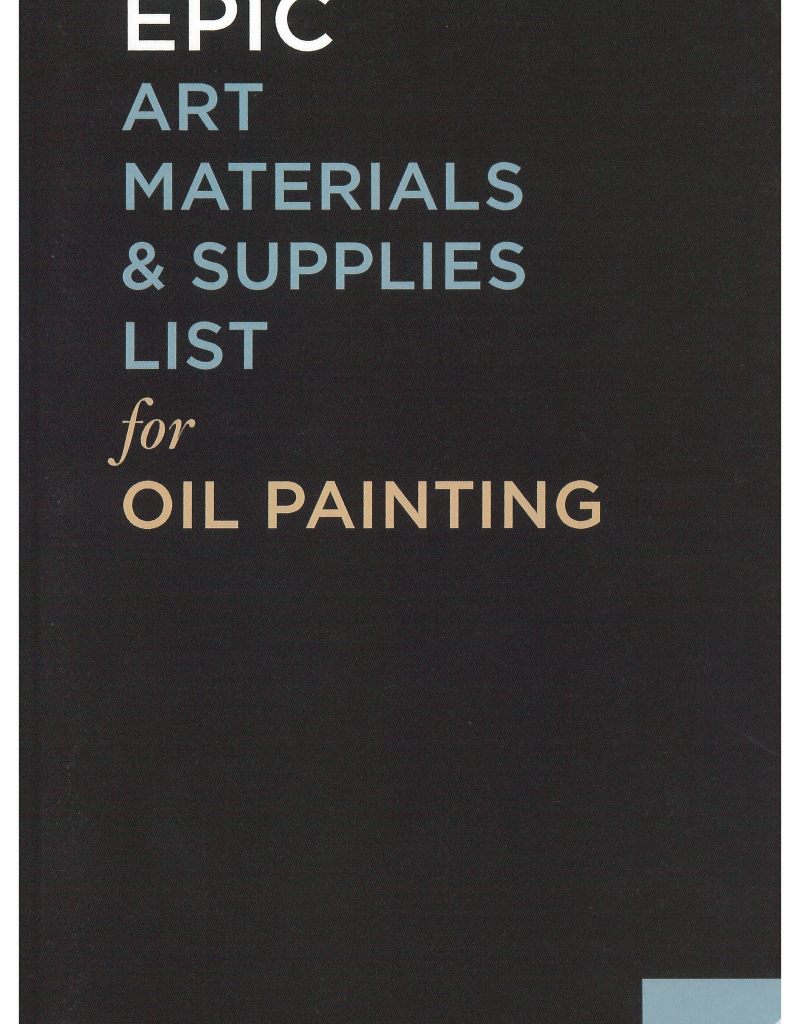 Epic: Art Materials & Supplies List for Oil Painting / Kimberly Brooks