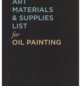Oil Painting Safe Practices, Materials & Supplies: The Essential Guide by Kimberly Brooks