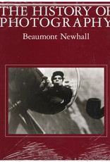 History of Photography: From 1839 to the Present / Beaumont Newhall