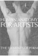 Human Anatomy for Artists / Eliot Goldfinger