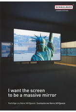 I Want the Screen to Be a Massive Mirror / Steve McQueen