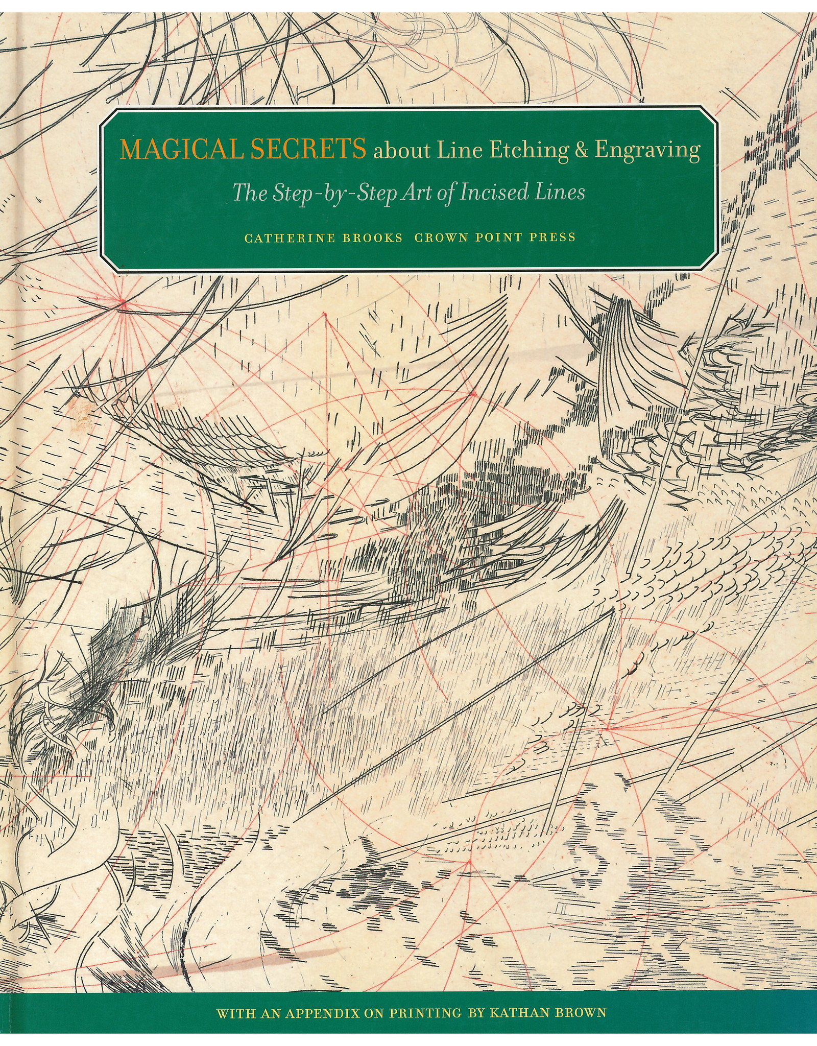 Magical Secrets About Line Etching / Catherine Brooks
