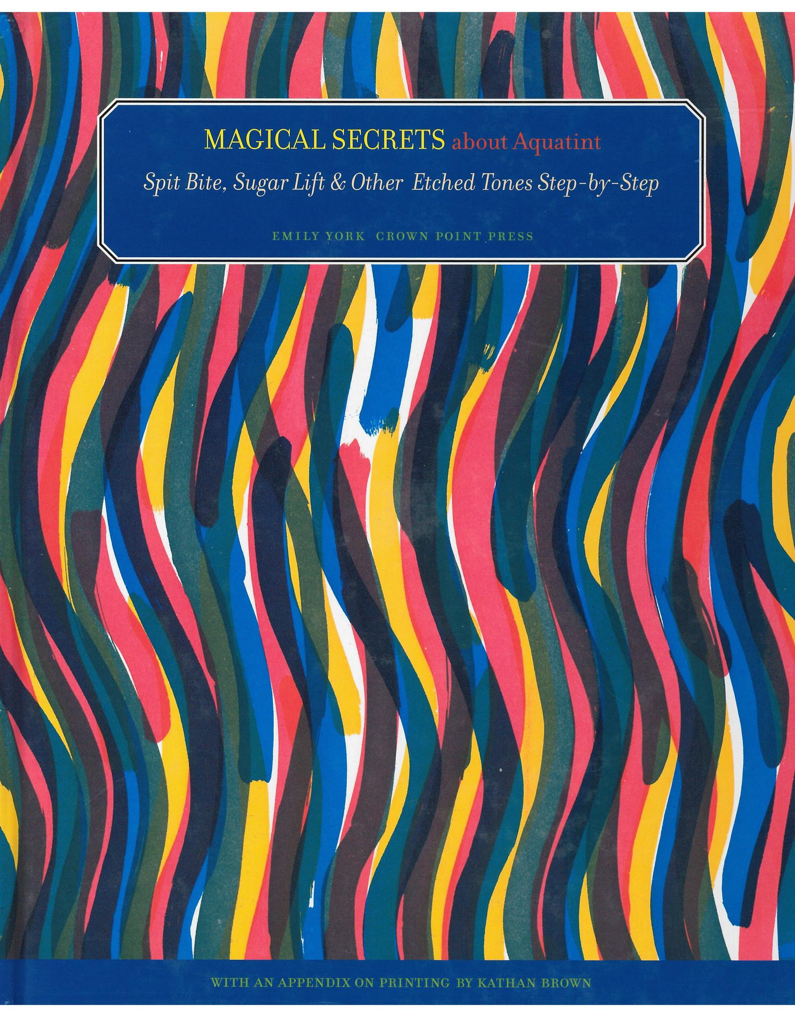 Magical Secrets of Aquatint / Emily York