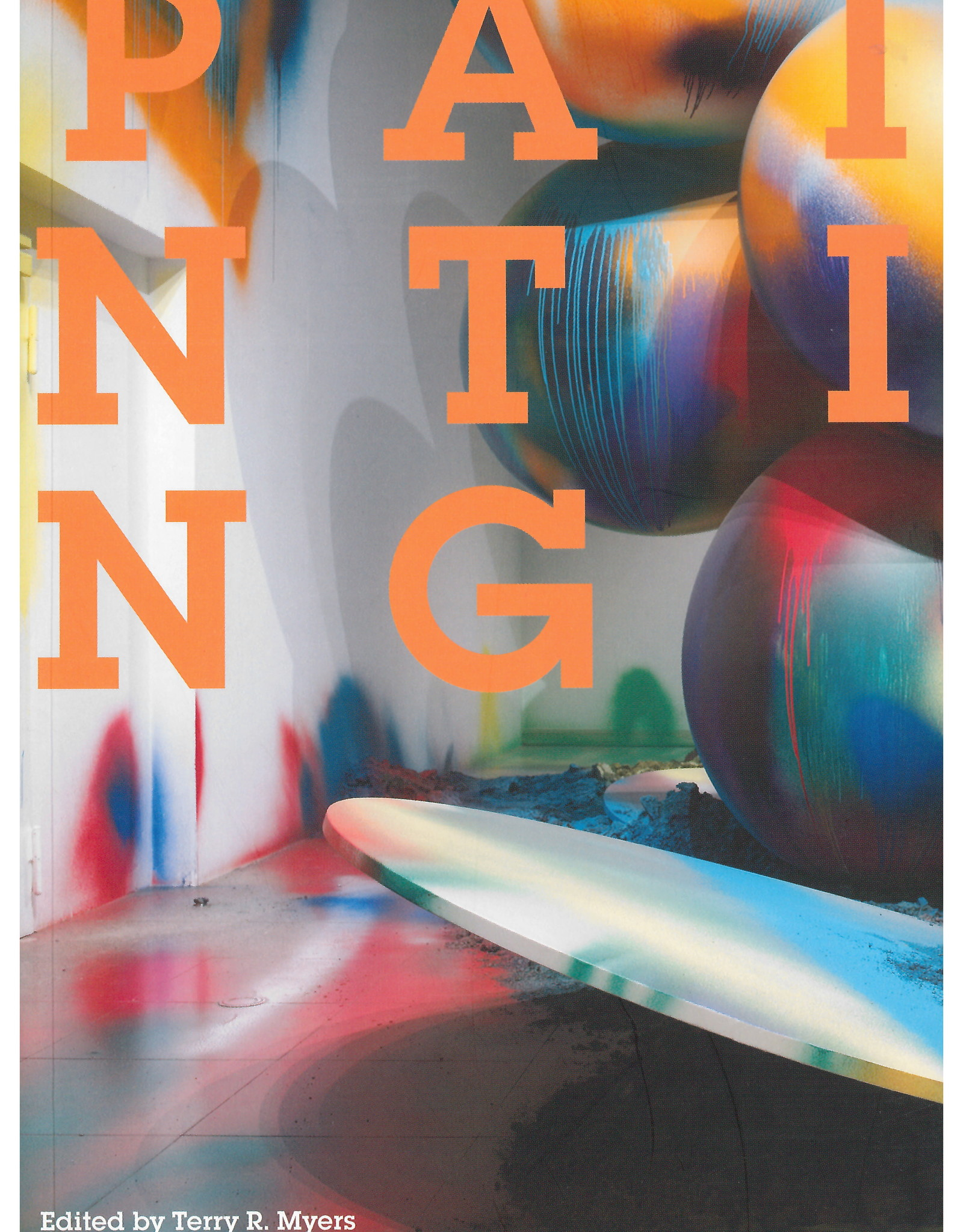 Painting ( Documents of Contemporary Art ) Contributor(s): Myers, Terry R (Editor)