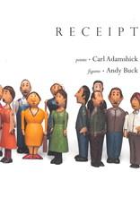 Receipt / Carl Adamshick & Andy Buck