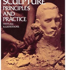 Sculpture Principle and Practice  / Louis Slobodkin