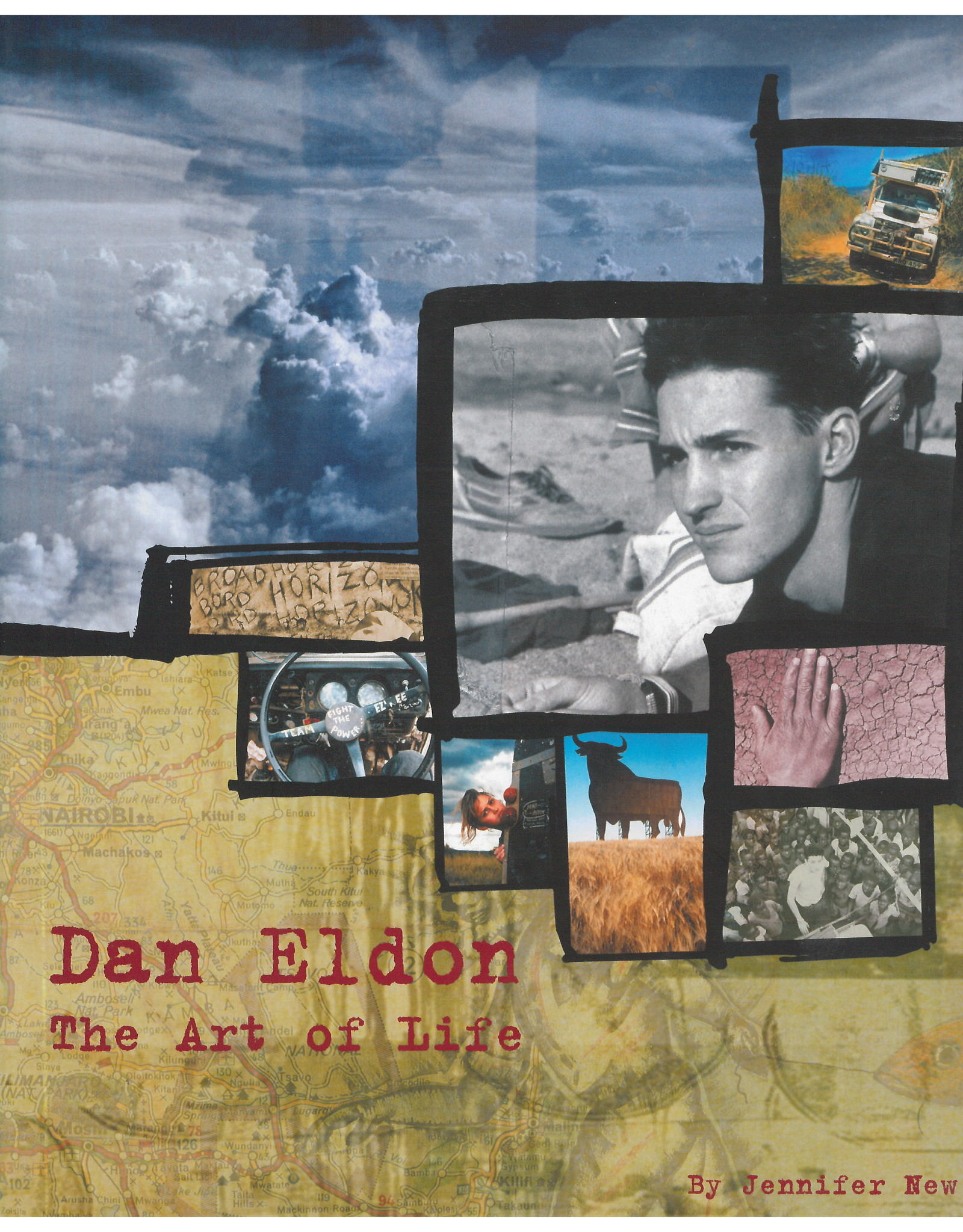The Art of Life / Dan Eldon