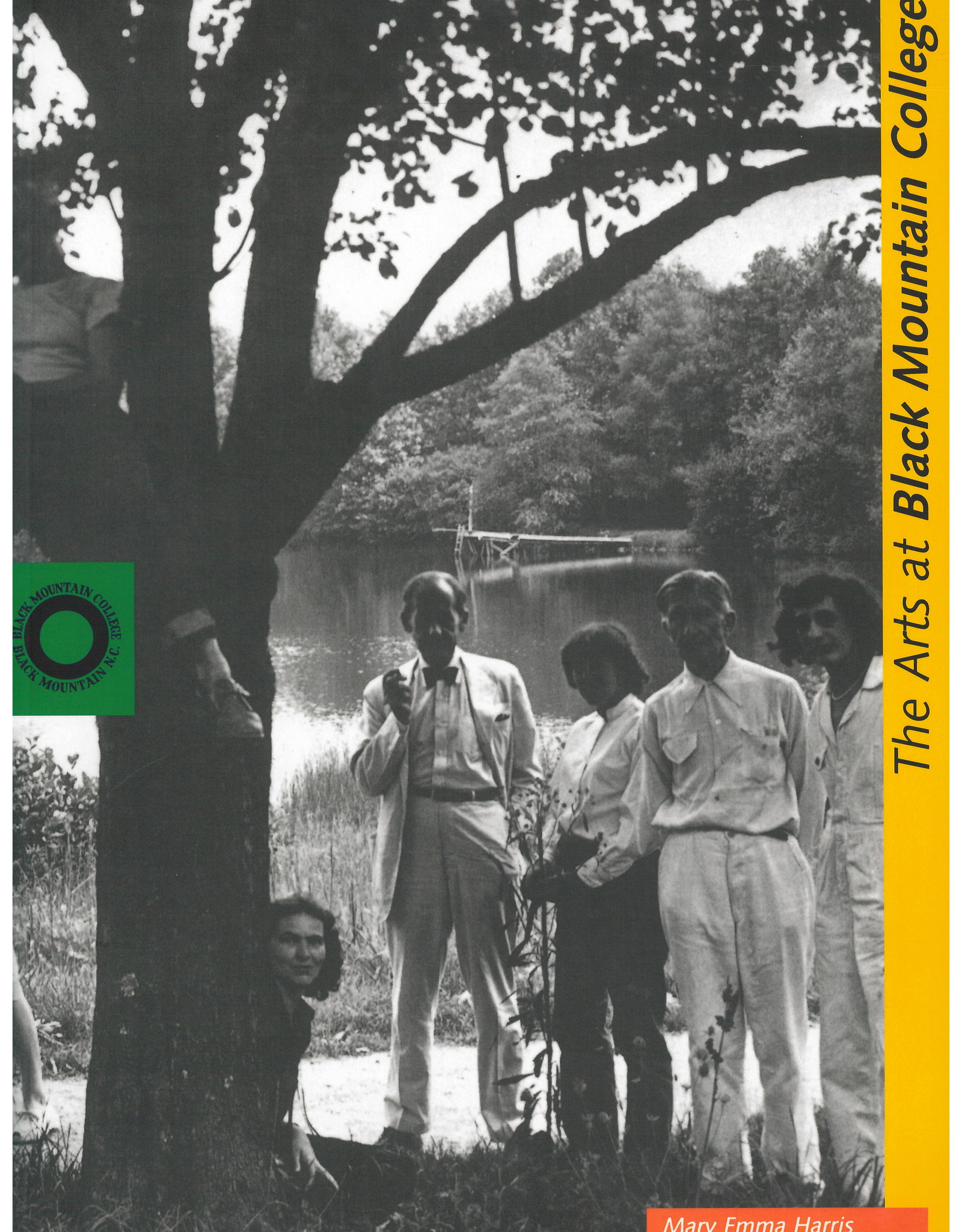 The Arts at Black Mountain College / Mary Emma Harris