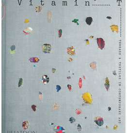 Vitamin T: Threads and Textiles / Phaidon Press