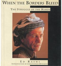When the Borders Bleed / Ed Kashi