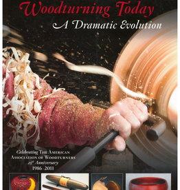 Woodturning Today A Dramtic Evolution / John Kelsey