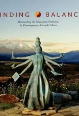 Finding Balance / Leonard Shlain and James Surls