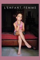 Rania Matar: L'Enfant-Femme / Lois Lowry