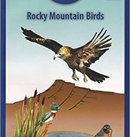Rocky Mountain Birds: Family Field Guide Series, Volume 3   / Garrick Pfaffman and Hilary Forsyth