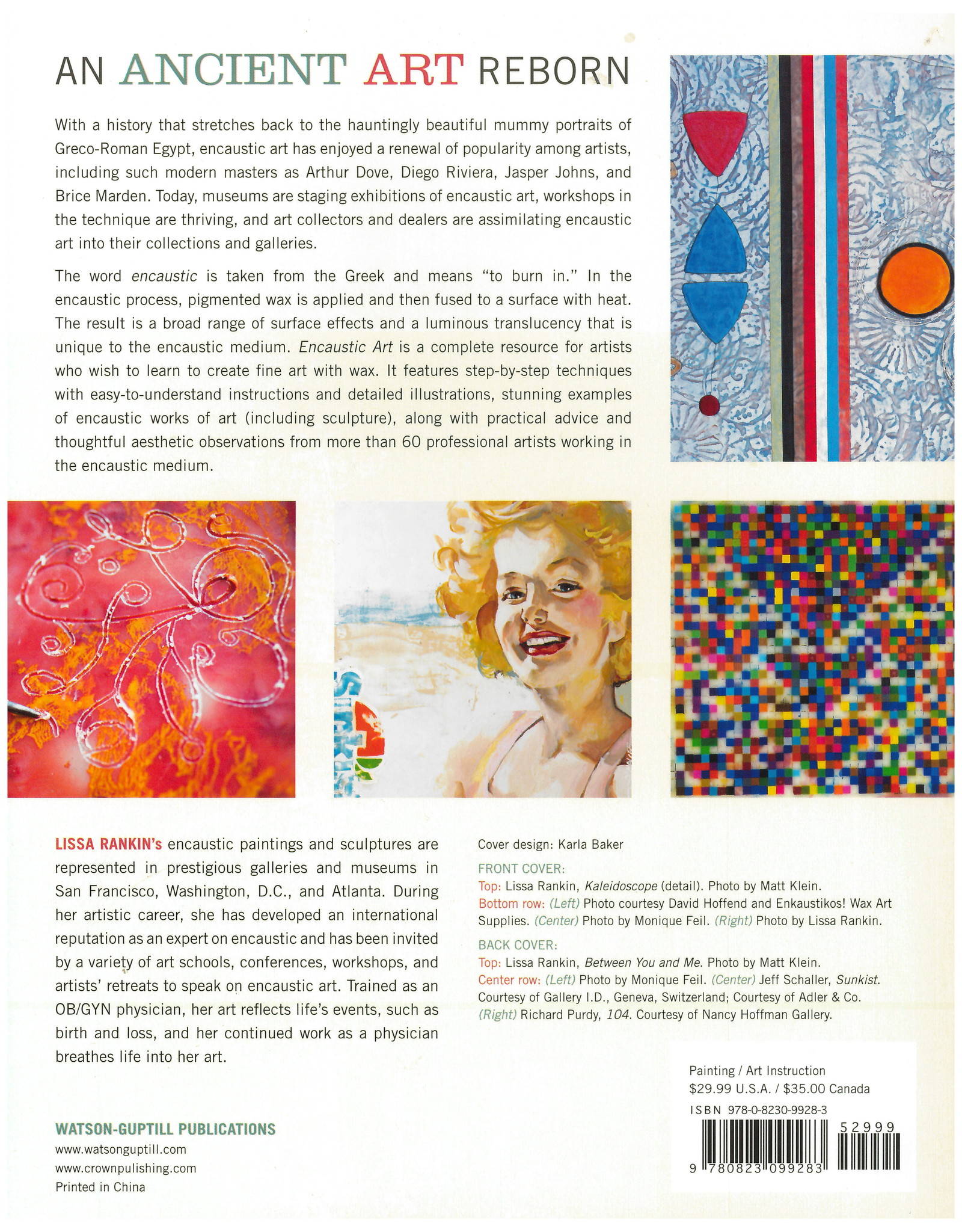 Encaustic Art: Complete Guide to Creating Fine Art With Wax / Lissa Rankin