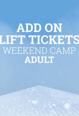 Snow School Snow School 3-Day ADULT Weekend Camp Add-On Lift Tickets