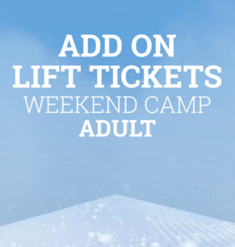 Snow School Snow School 3-Day ADULT Weekend Camp Add-On Lift Tickets
