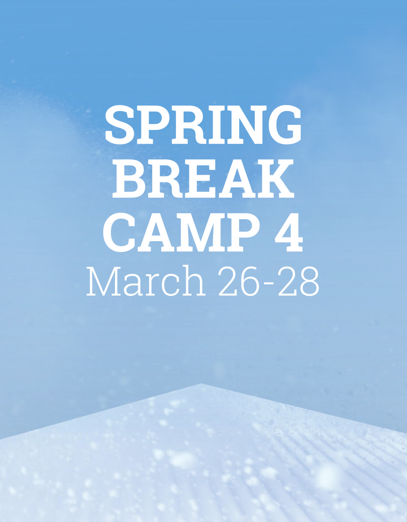 Snow School Spring Break Camp 4 - March 26-28