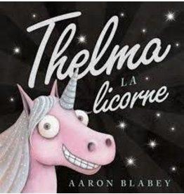 La Licornerie ♥♥ Livre Thelma la Licorne
