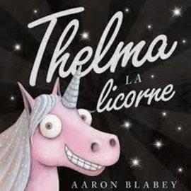 ♥♥ Livre Thelma la Licorne