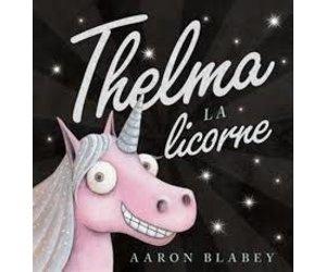 Livre Thelma La Licorne