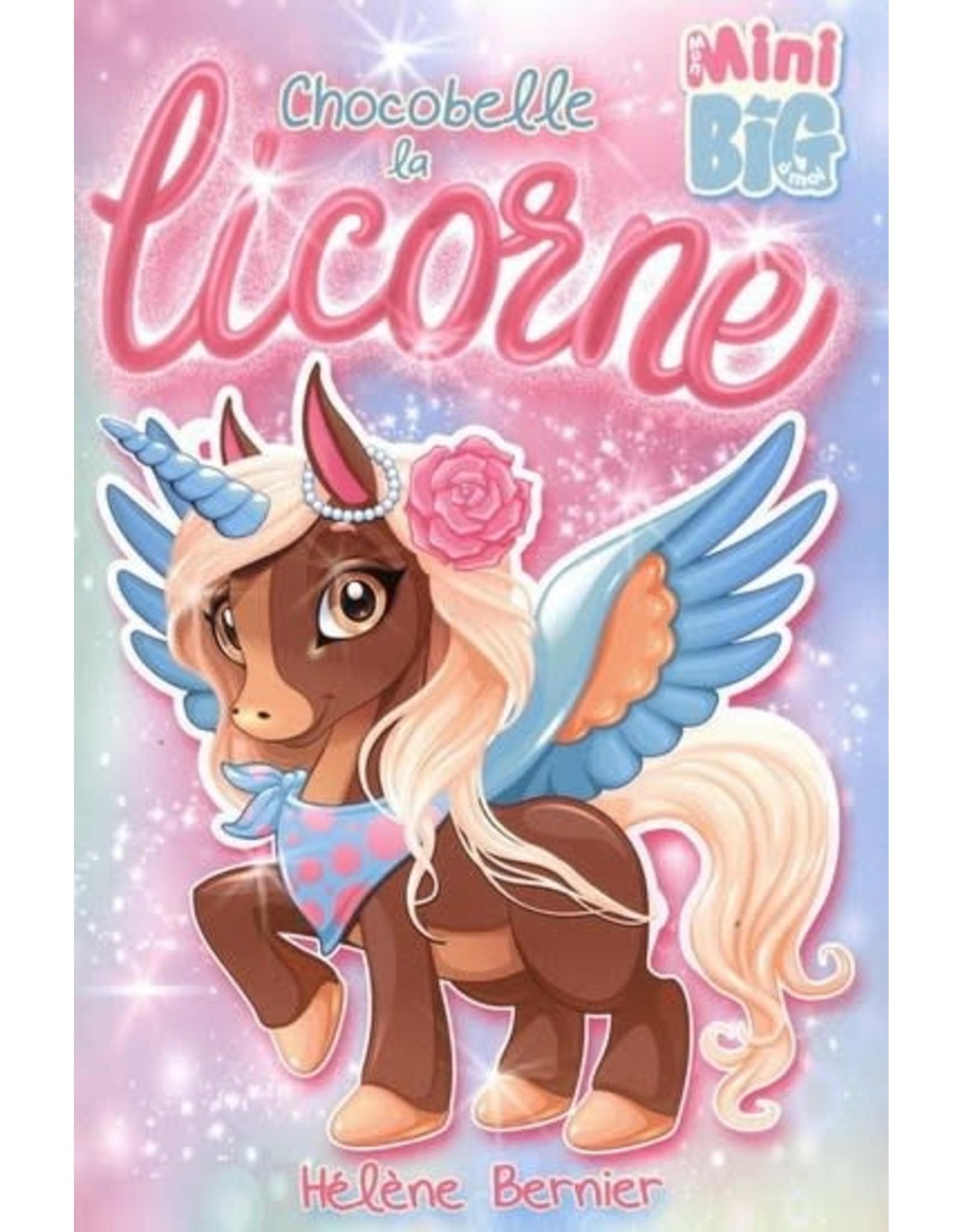 La Licornerie ♥♥Mini Big Book: Chocobelle la licorne