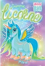 La Licornerie ♥♥ Livre Mini Big : Gummie la licorne