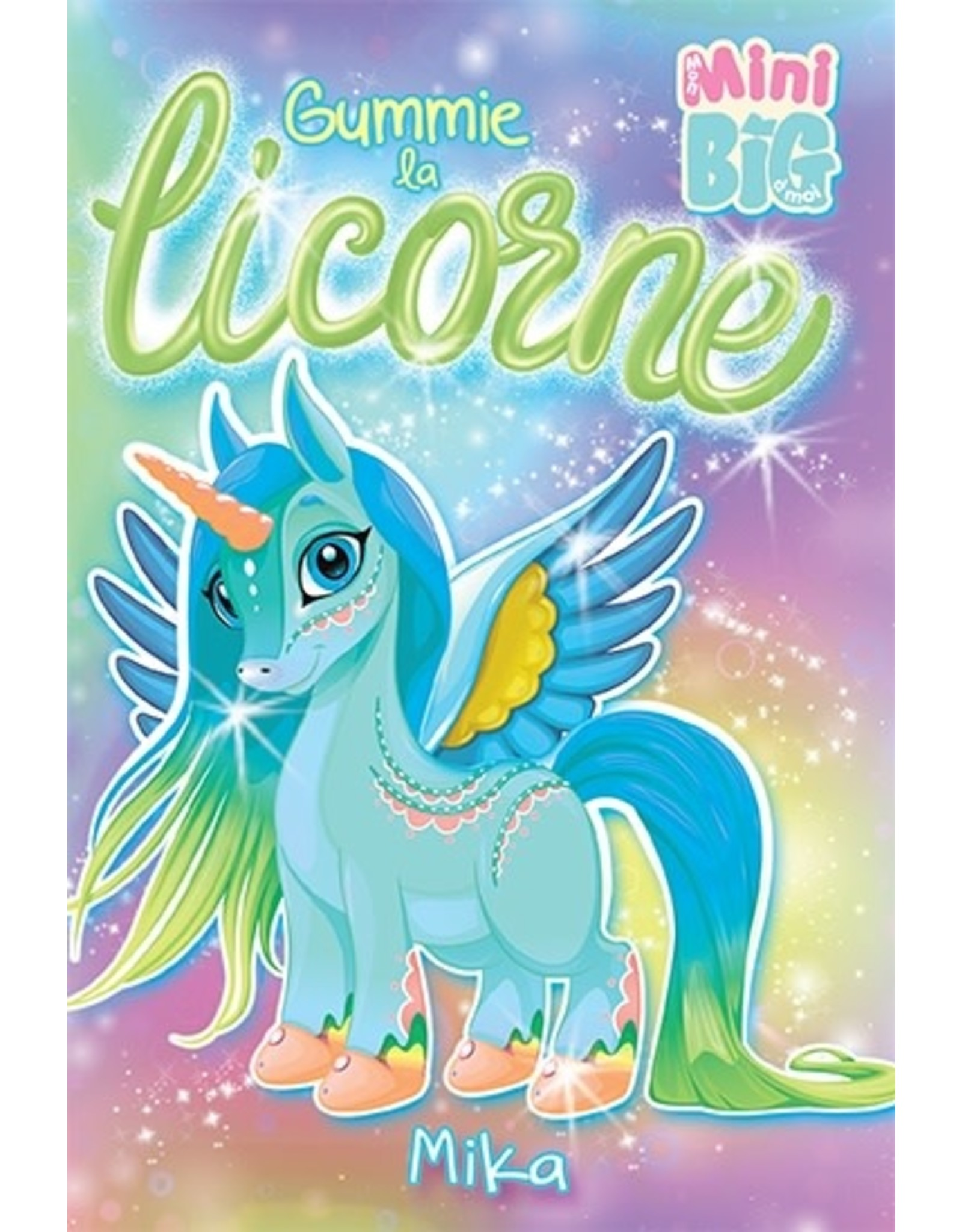 La Licornerie ♥♥ Mini Big Book: Gummie la licorne