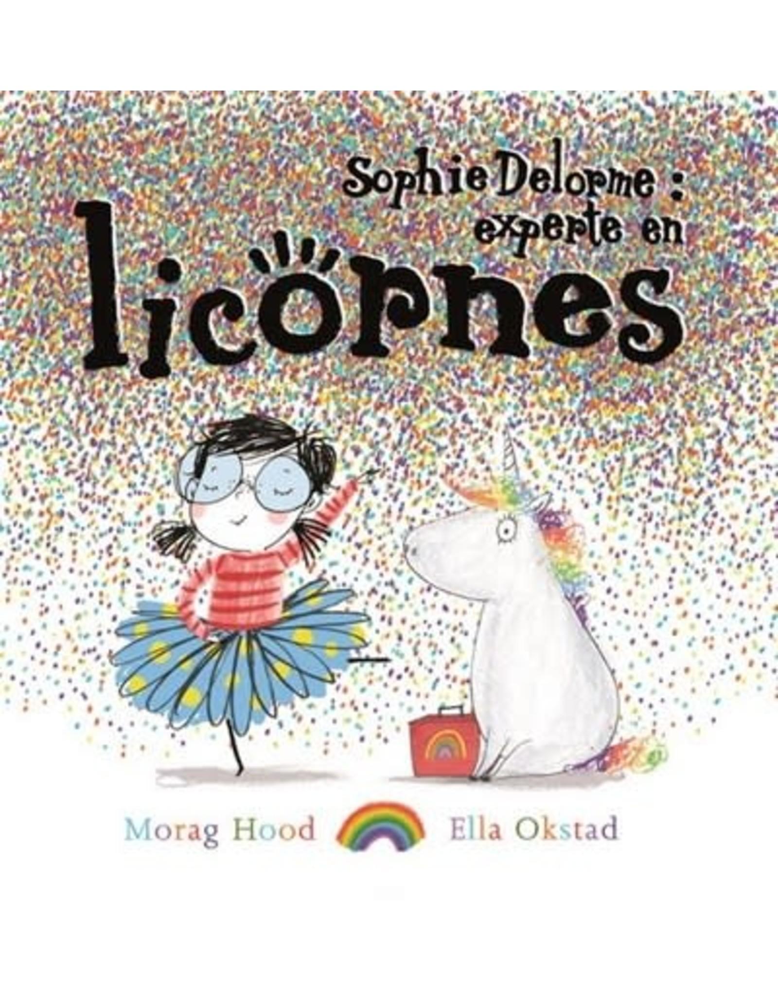 La Licornerie ♥♥ Livre Sophie Delorme : experte en licorne