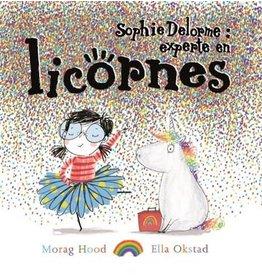 La Licornerie ♥♥ Livre Sophie Delorme: experte en licorne