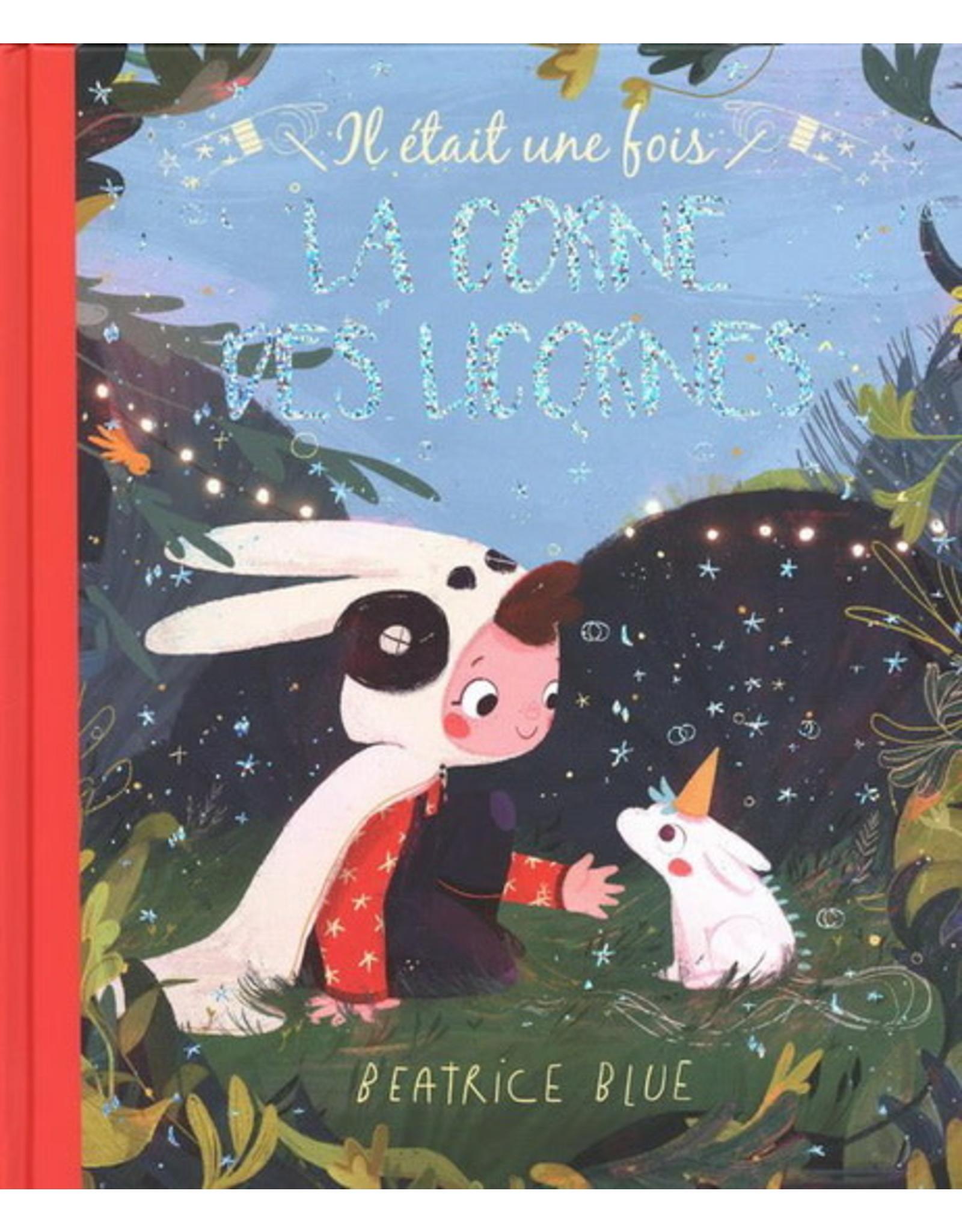 La Licornerie ♥♥ Livre Il était une fois La corne des licornes