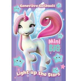 La Licornerie ♥♥ Livre Mini Big: Light up the stars