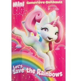 La Licornerie ♥♥ Livre Mini big: Let's save the rainbows