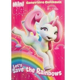 La Licornerie ♥♥ Mini Big Book: Let's Save the Rainbows