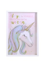 """La Licornerie Tableau """"Always be yourself unless you can be a unicorn"""""""